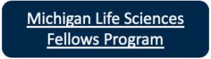 Michigan Life Sciences Fellows Program hyperlinked button